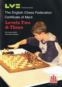 The English Chess Federation Certificate of Merit Levels Two & Three