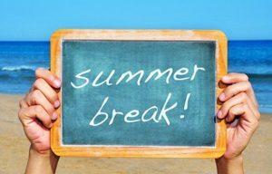 Summer Break !